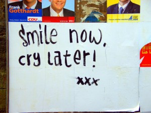 """smile now, cry later! xxx"" (Marburg)"